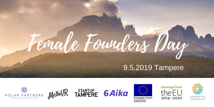 Female Founders Day Tampereella 9.5.2019
