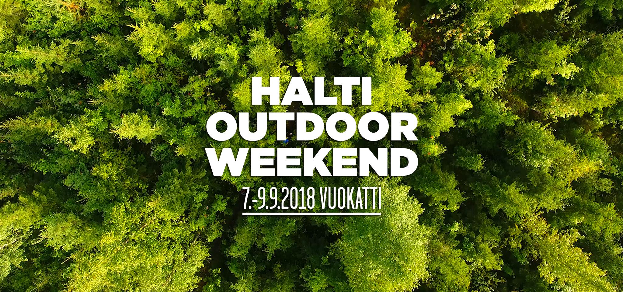 Suomen monipuolisin luontoliikuntatapahtuma Halti Outdoor Weekend ... d3c49ba2f4