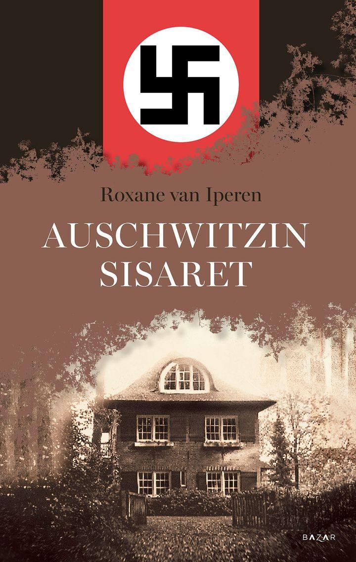 Auschwitzin sisaret (kansi: Sanna-Reeta Meilahti)